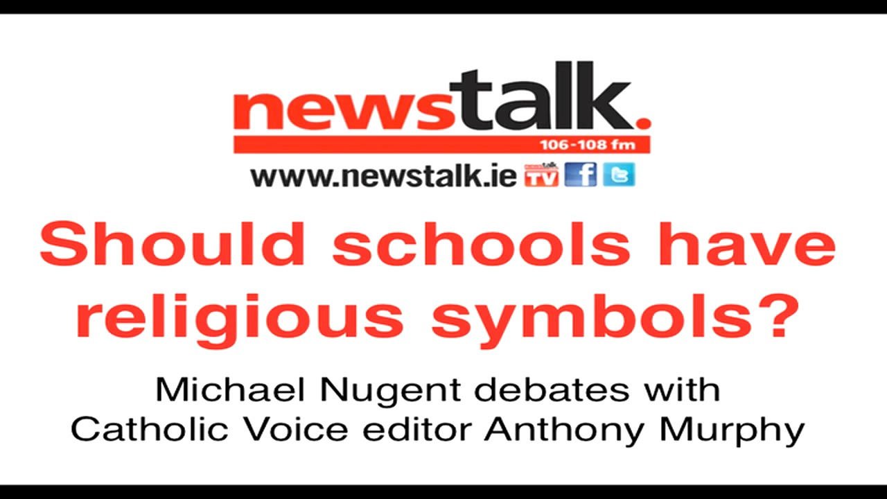 Should Schools Have Religious Symbols Michael Nugent On Newstalk