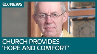 Justin Welby says church is providing 'hope and comfort' during coronavirus crisis | ITV News