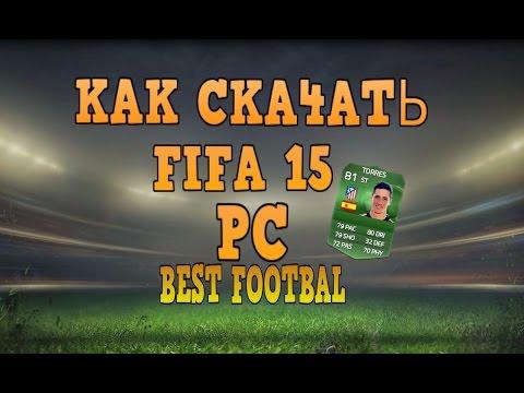Как скачать FIFA 15 на PC[Компьютер].