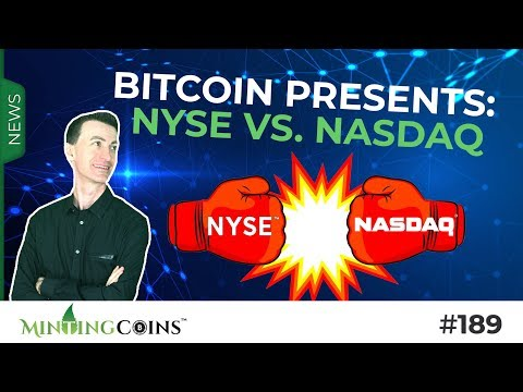 #189 Bitcoin Presents: NYSE Vs. NASDAQ (Crypto Trading Platforms)