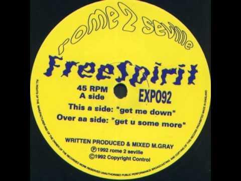 Free Spirit - Get Me Down