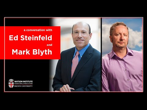 A Conversation With Ed Steinfeld And Mark Blyth