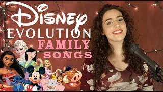 Evolution of DISNEY (Songs about Family)