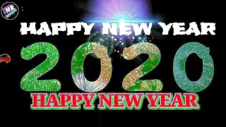 HAPPY NEW YEAR 2020 NEW YEAR STATUS
