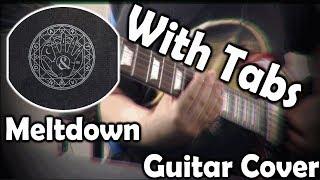 【Of Mice & Men   ''Meltdown''   Guitar Cover + Tabs】