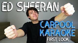 Ed Sheeran | Carpool Karaoke (First Look)