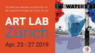 ART LAB Zurich: Water World