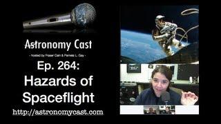 Astronomy Cast Ep. 264: Hazards of Spaceflight
