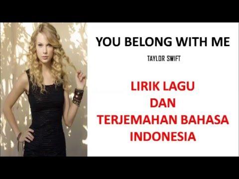 YOU BELONG WITH ME  TAYLOR SWIFT  LIRIK LAGU DAN TERJEMAHAN BAHASA INDONESIA