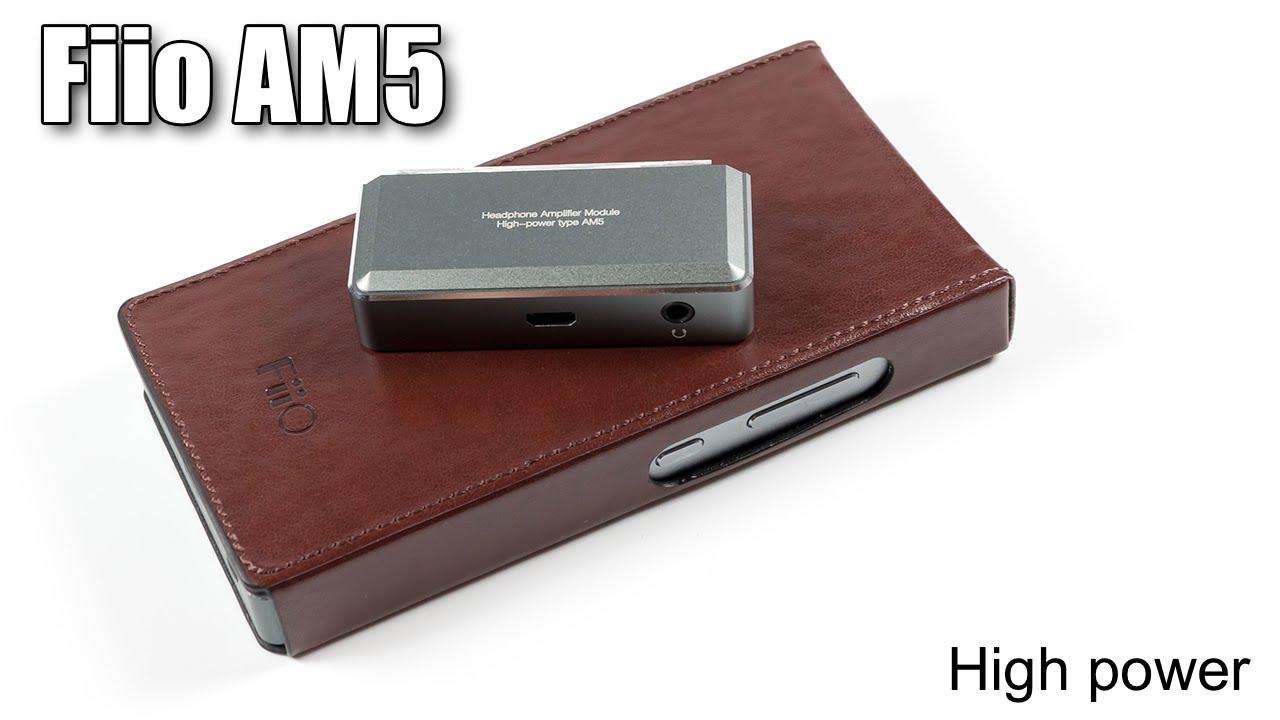 Fiio Am5 High Power Amplifier Module For X7 Youtube