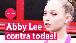 Abby Lee odeia todo mundo e quer VINGANÇA! | DANCE MOMS | LIFETIME