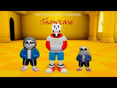UT Last Corridor. Showcase DustSans, TS!SwapPapyrus and HorrorSans.