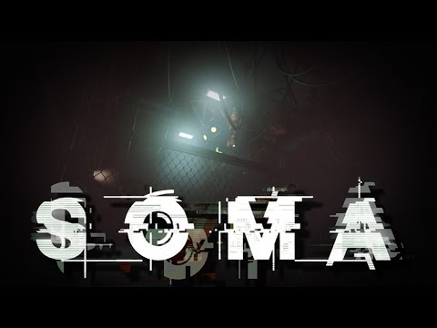 SOMA Gameplay Part 12: OH COME ON NOW....