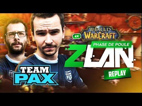 La Première ÉPREUVE De La #ZLAN ! (World Of Warcraft #TEAMPAX)