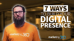 Digital Marketing Strategy - 7 Ways to Build Your Digital Presence
