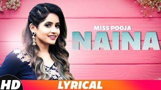 Naina (Lyrical Video) | Miss Pooja ft Millind Gaba | Latest Punjabi Songs 2018 | Speed Records