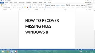 How to RECOVER MISSING FILES in windows 8
