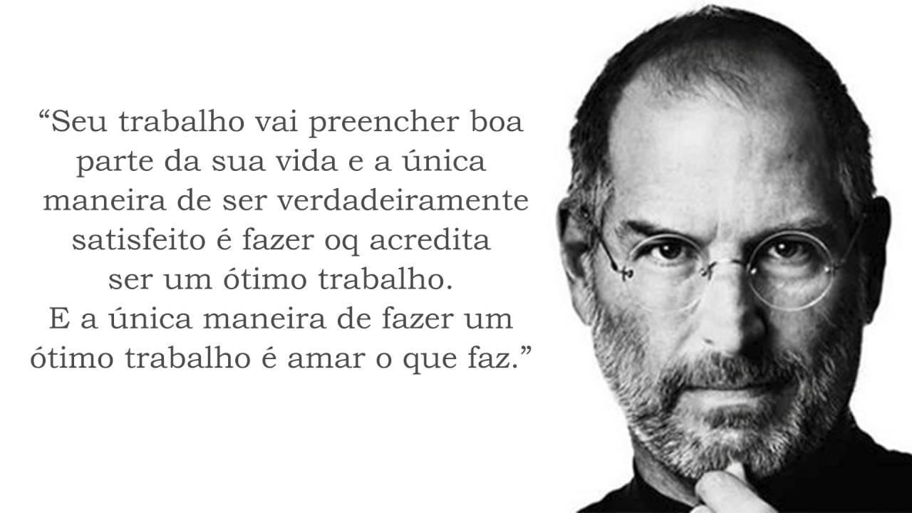 Muitas vezes Frases e Pensamentos - Steve Jobs - YouTube JH63