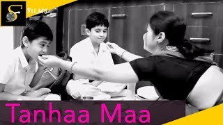 Tanhaa Maa A Heart Touching Story Of A Mother And Her Sons | Song
