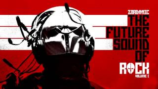 Repeat youtube video Zardonic - The Future Sound Of Rock - Volume I