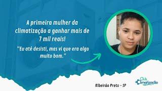 A primeira garota da climatização a ganhar de 5 a 7 mil por mês