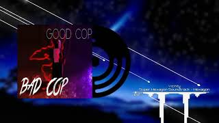 Good Cop Bad Cop OST - Soundtrack 🎶👮🎶