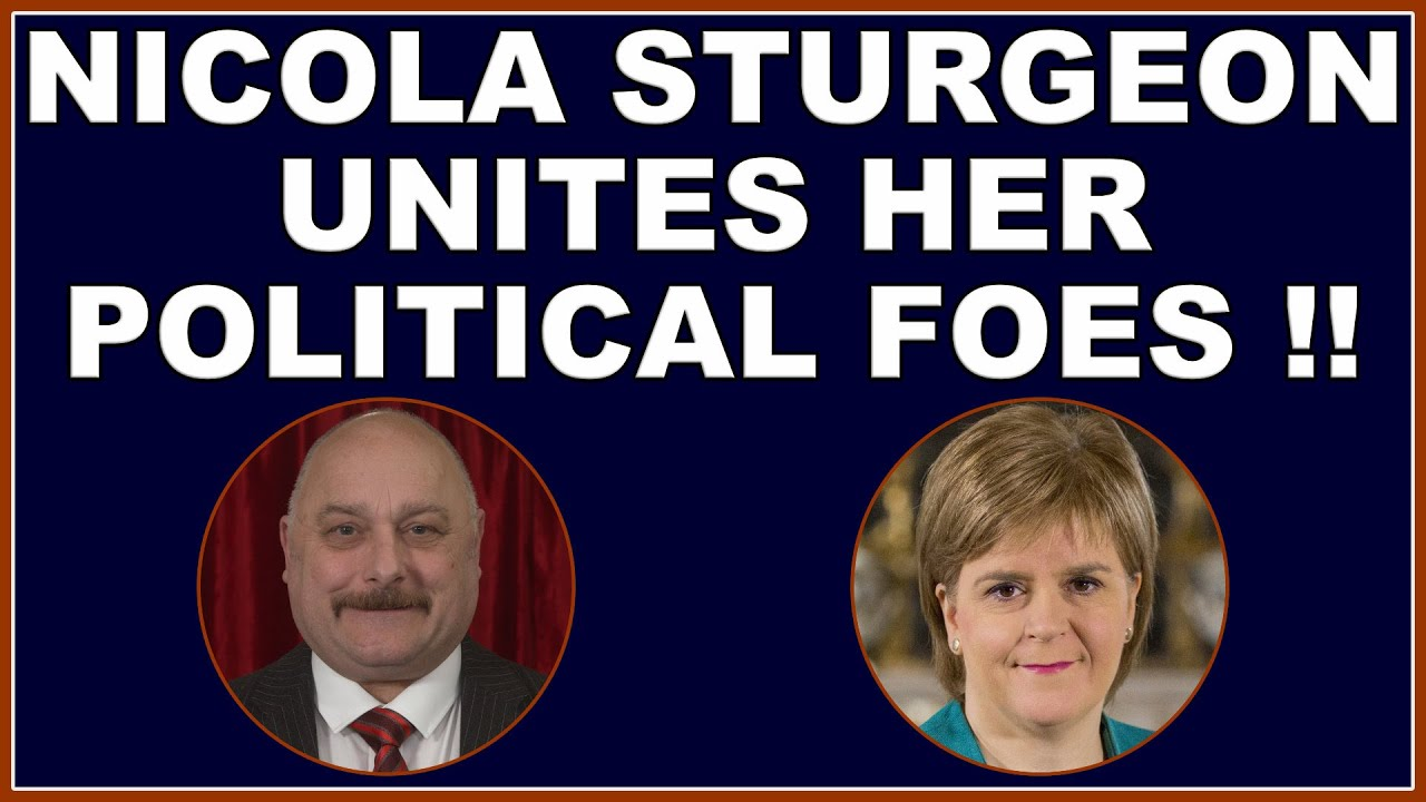 Nicola Sturgeon unites her political enemies - even George Galloway will be voting Tory! (4k)