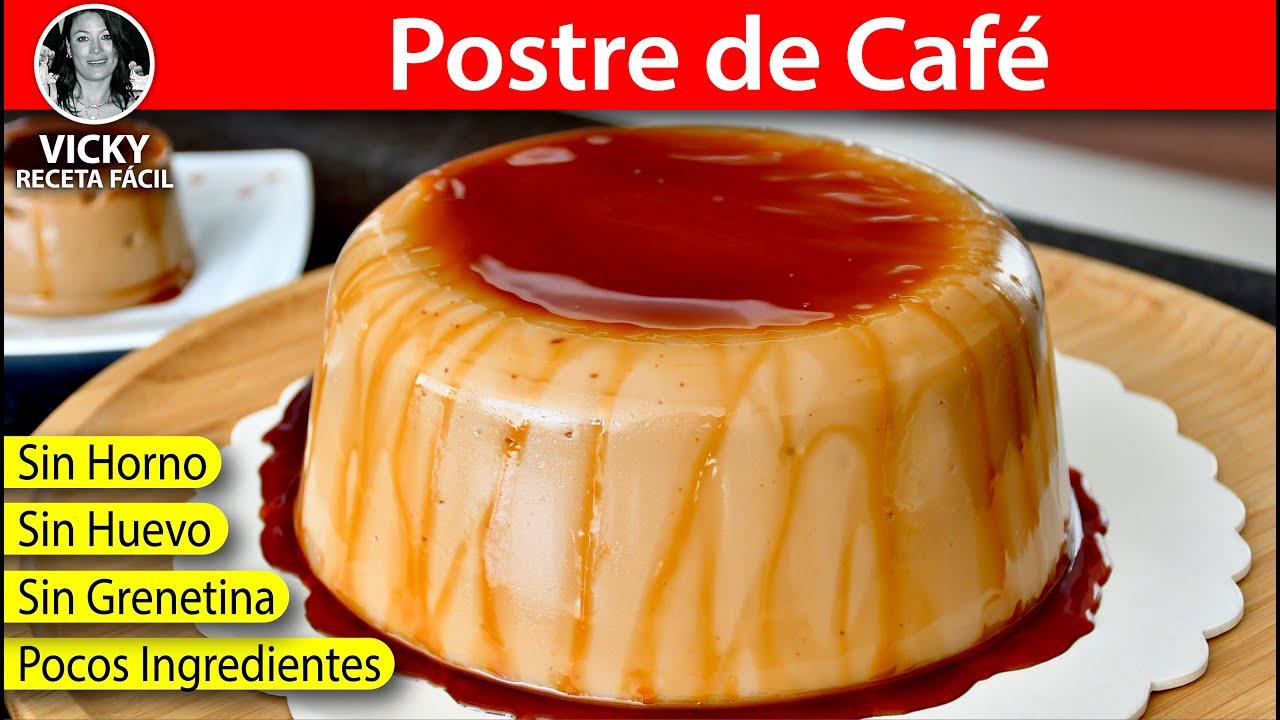 Postre de Café 🍮 con pocos ingredientes Sin Horno Sin Huevo | #VickyRecetaFacil