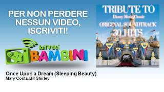Mary Costa, Bill Shirley - Once Upon a Dream - Sleeping Beauty