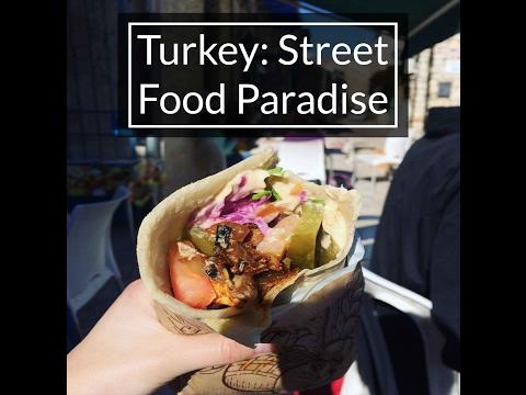 Turkey: Street Food Paradise