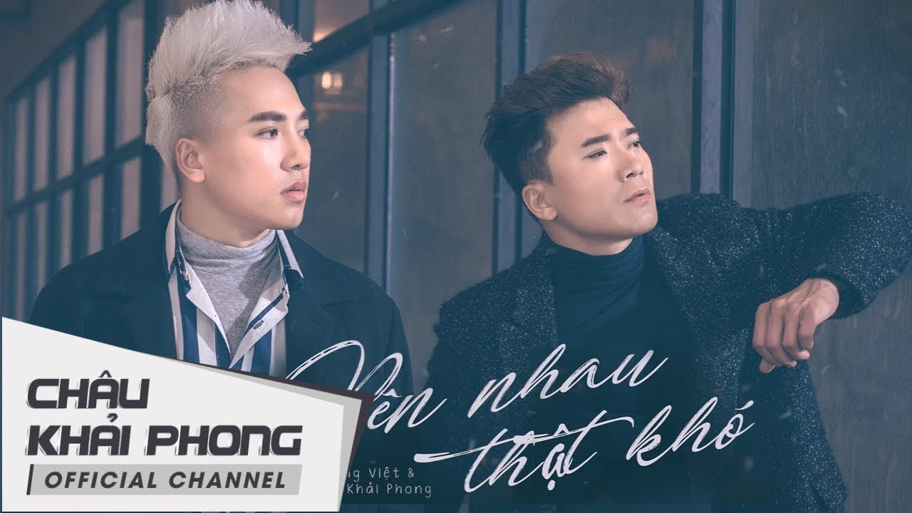 Photo of (Audio Lyrics) Bên Nhau Thật Khó | Châu Khải Phong ft Khang Việt [New Version] hay