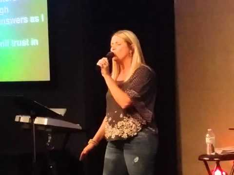 Trust in You - Tracy Boatright - 4/16/2016 - Crossway Outreach Ministries