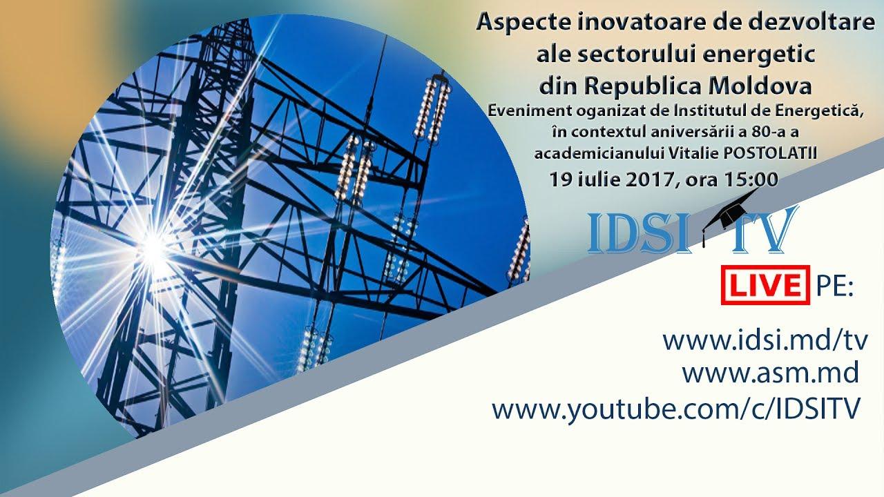 """Seminar ştiinţifico-practic """"Aspecte inovatoare de dezvoltare ale sectorului energetic din RM"""""""