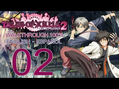 [ Tales of Xillia 2 ] Guía Español / English Walktrough 100% - Part 02 : Chapter / Capítulo 1 (2/2)