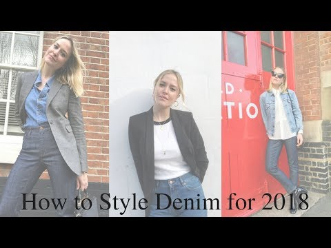 How to Style Denim for 2018 with Antonia O'Brien