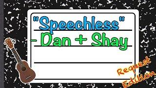 How to Play Speechless by Dan + Shay - Ukulele Tutorial