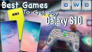 7 Best Games for Samsung Galaxy S10 You Have To Play