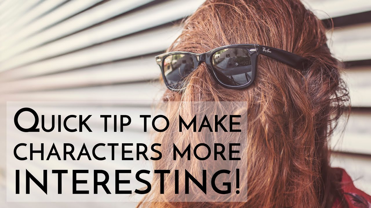 How to Create an Interesting Character