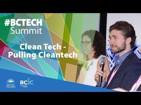 2017 #BCTECHSummit | Clean Tech - Pulling Cleantech