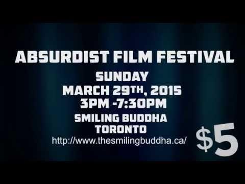 The Absurdist Film Festival - Toronto