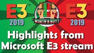 Microsoft E3 Stream Highlights - It broke my bell!