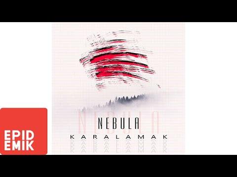 Nebula – Karalamak