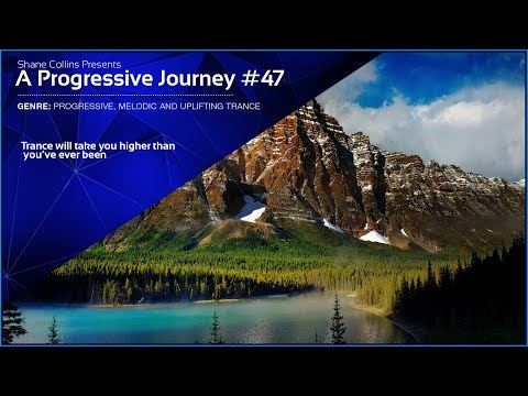 ♫ Best of Progressive, Melodic and Uplifting Trance ♫ - A Progressive Journey #47