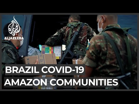 COVID-19: Brazil deploys army to help protect Indigenous people