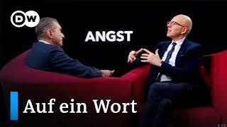 Auf ein Wort...Angst | DW Deutsch