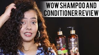 Wow Shampoo and Conditioner Review || Do they work on FRIZZY Hair ?