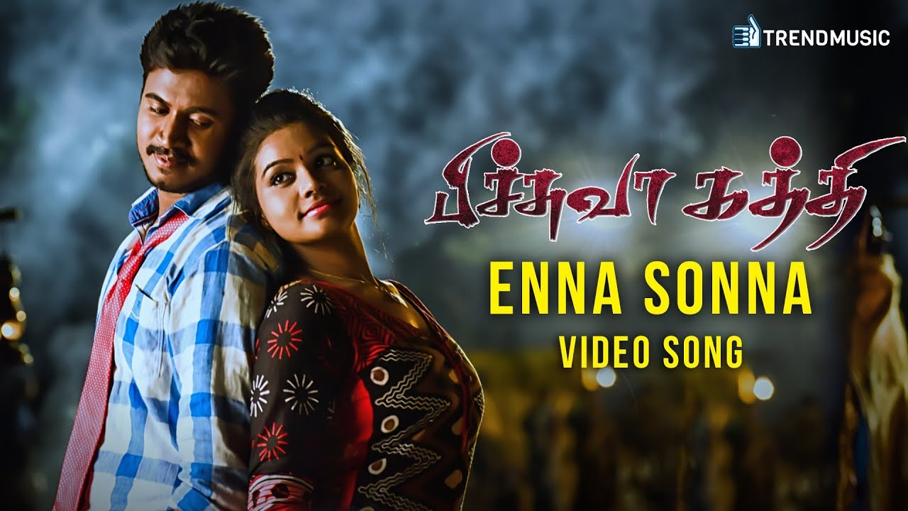 Pichuva Kaththi Enna Sonna Video Song Inigo Prabhakaran N R