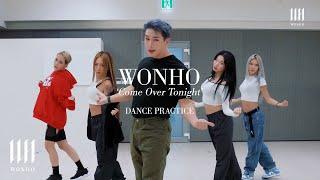 Download Mp3 WONHO 원호 Come Over Tonight Dance Practice