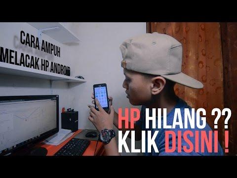 Cara Ampuh Melacak HP Android yang hilang - Tutorial #1