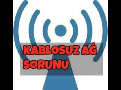 Kablosuz Wifi özelliğini Açmak, Wifi Sorunu, Ağ Sorunu Nasıl Giderilir
